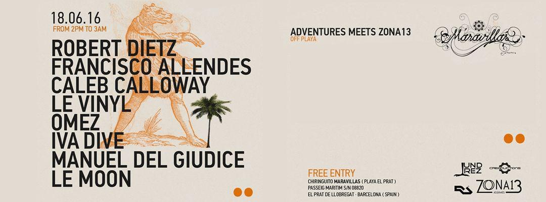 Robert Dietz, Allendes & Calloway | Adventures Meets Zona13 | Off Week 2016 event cover