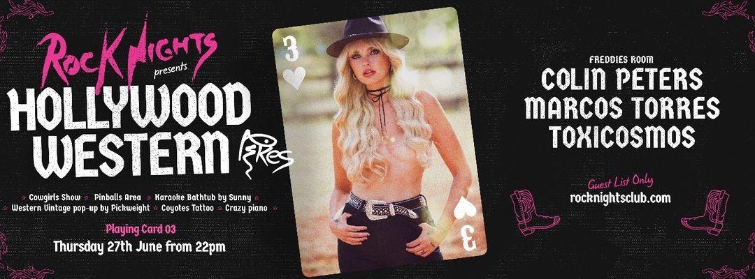 Cartel del evento ROCK NIGHTS - PLAYING CARD 3 - HOLLYWOOD WESTERN!