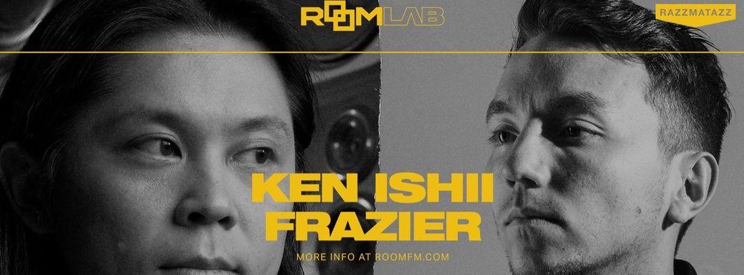 Cartel del evento Room Lab w. Ken Ishii & Frazier