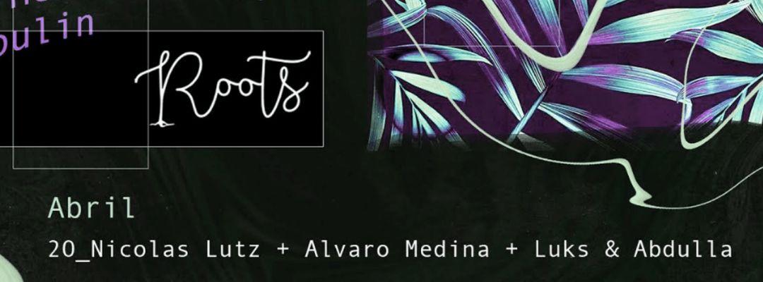 Cartel del evento Roots w/ Nicolas Lutz