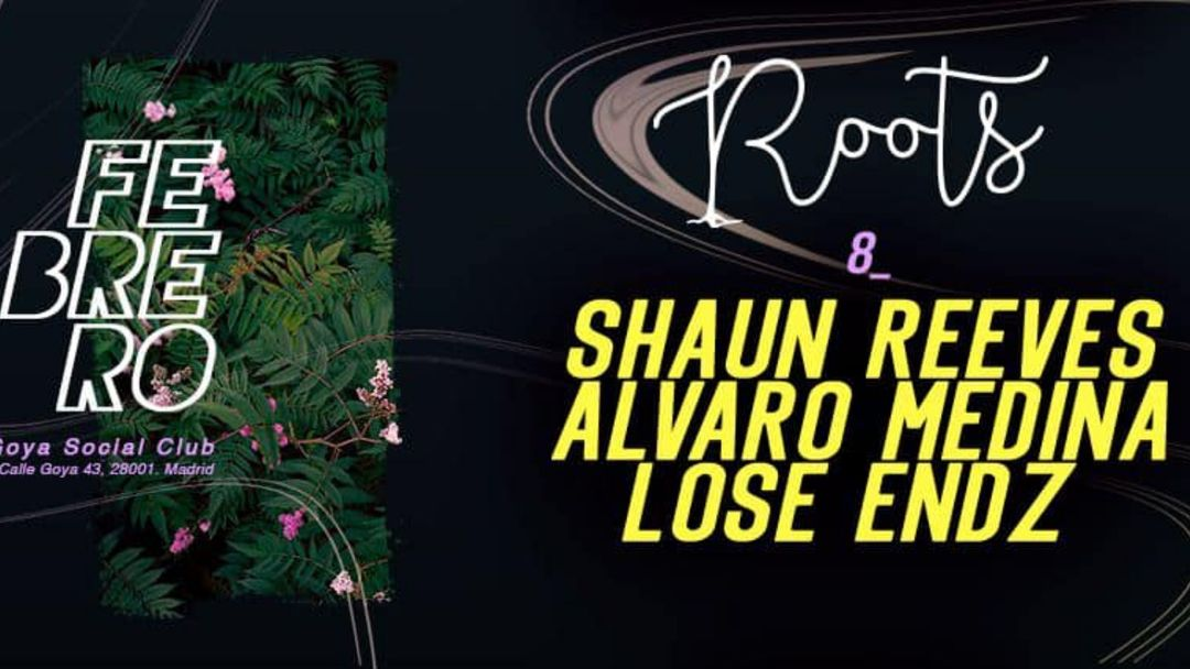 Cartel del evento Roots w/ Shaun Reeves