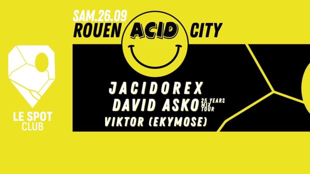 Cartel del evento ROUEN ACID City #1 avec Jacidorex, David Asko & Viktor