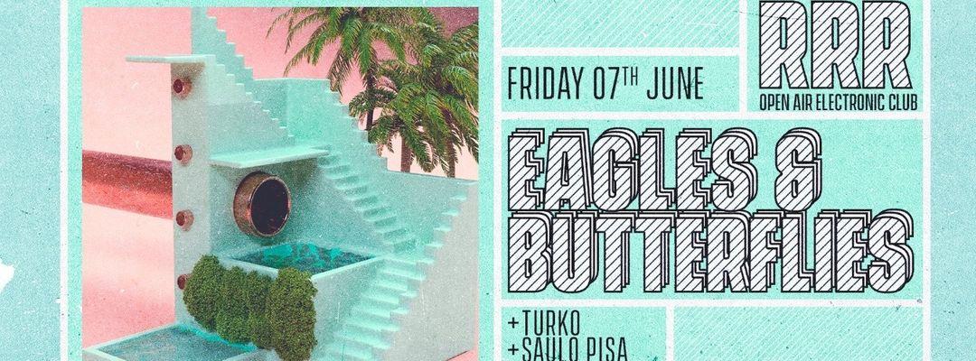 Capa do evento RRR Friday Night w/ Eagles & Butterflies