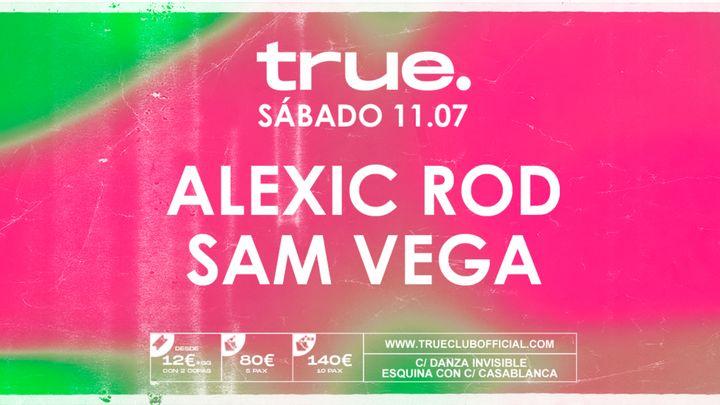 Cover for event: S11 - TRUE · Alexic Rod + Sam Vega