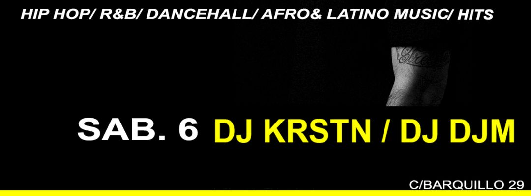 Cartel del evento Sábado con dj KRSTN / dj DJM