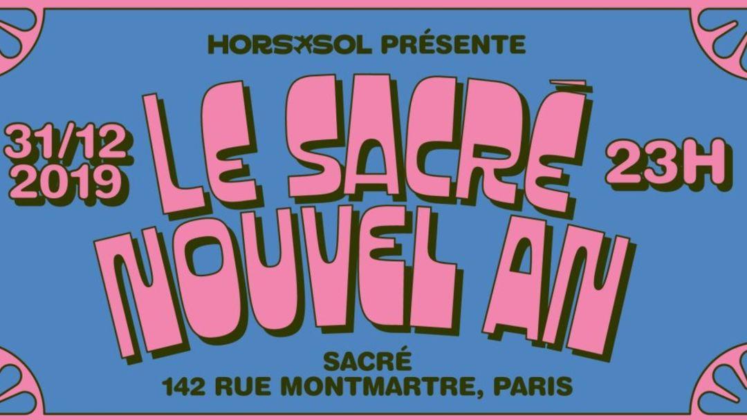 Cartel del evento Sacré Nouvel an HORS-SOL