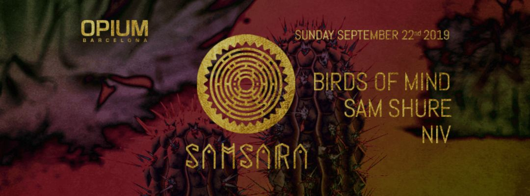 Samsara | Every Sunday - Bird of Mind, Sam Shure & Niv-Eventplakat