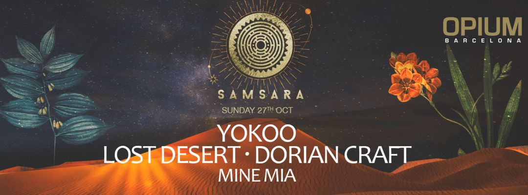 Capa do evento Samsara | Every Sunday - Yokoo, Lost Desert & Dorian Craft