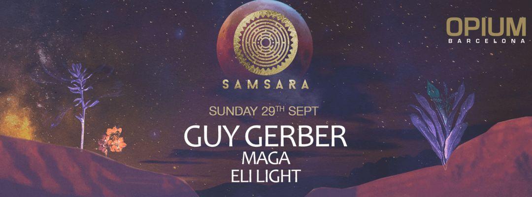 Cartel del evento Samsara pres. Guy Gerber, Maga & Eli Light