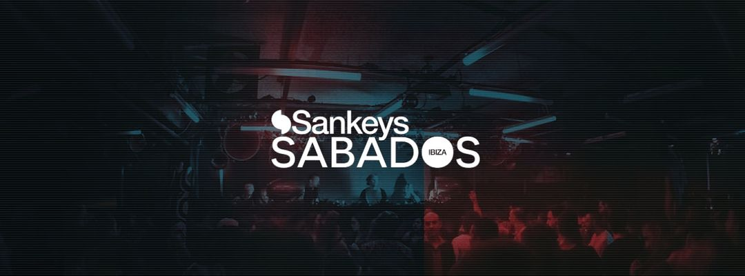 Cartel del evento Sankeys Sabados presents Tribal Sessions - Closing Party