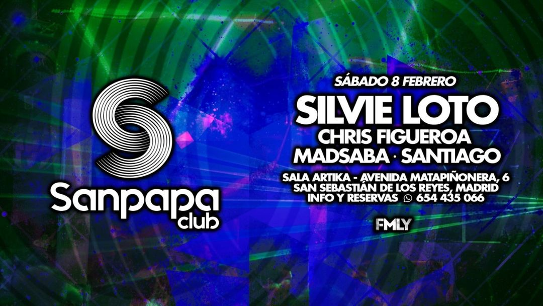 Cartel del evento Sanpapa Club w/ SILVIE LOTO