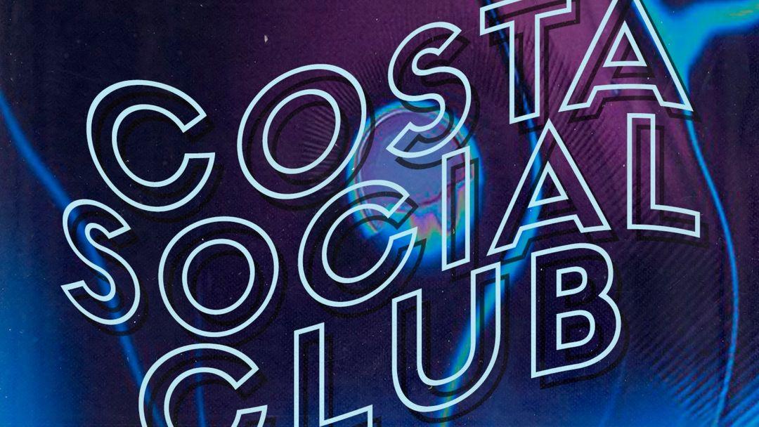 Capa do evento SATURDAY 25TH @ COSTA SOCIAL CLUB