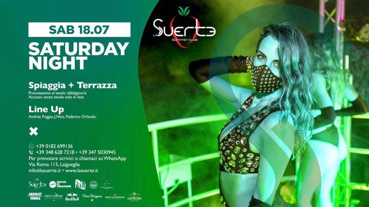 Cover for event: Saturday Night - Sab 18/07 - La Suerte Summer Club