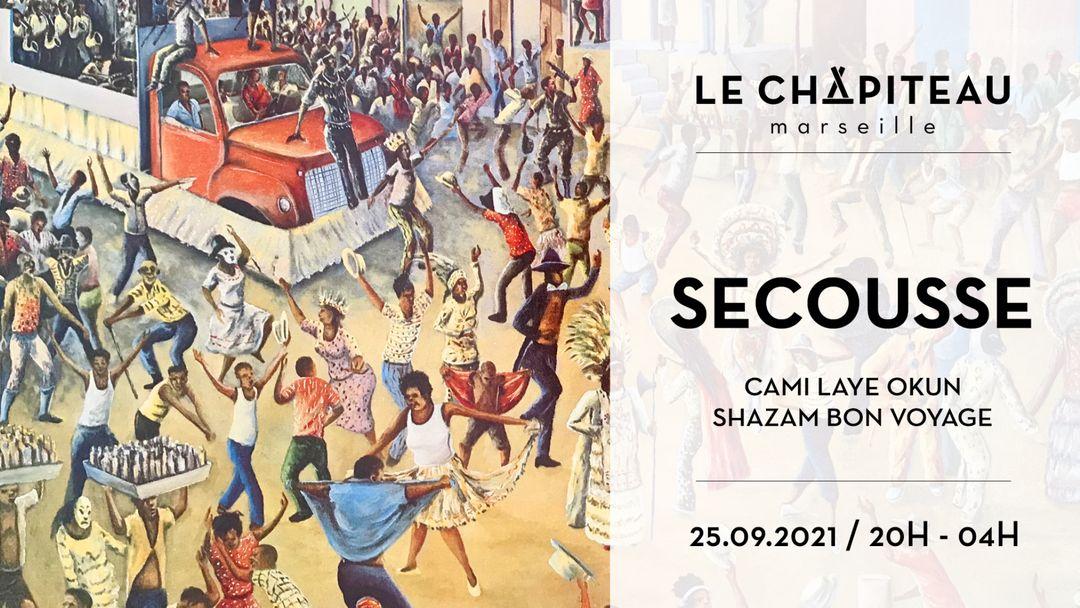 SECOUUUUUUSSES ! - w/ Cami Layé Okún, Secousse, Shazam Bon Voyage event cover