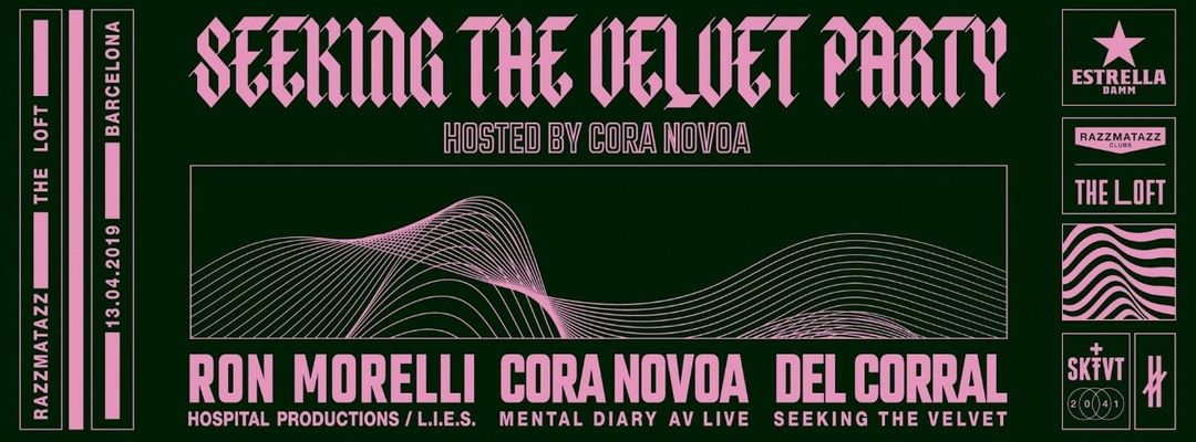 Cartel del evento SEEKING THE VELVET by Cora Novoa @ The Loft & WOOZE @ Razzclub