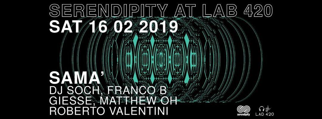 Serendipity at LAB 420 presents SAMA'-Eventplakat