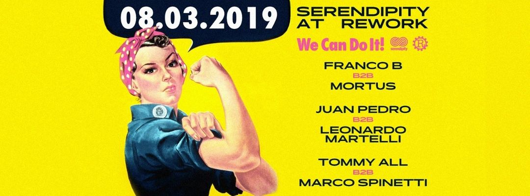 Cartel del evento Serendipity at Rework - We Can Do It!