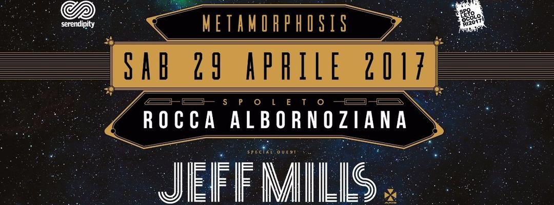 "Cartell de l'esdeveniment Serendipity & Spoleto A Colori present ""Metamorphosis"" - Special Guest: JEFF MILLS"