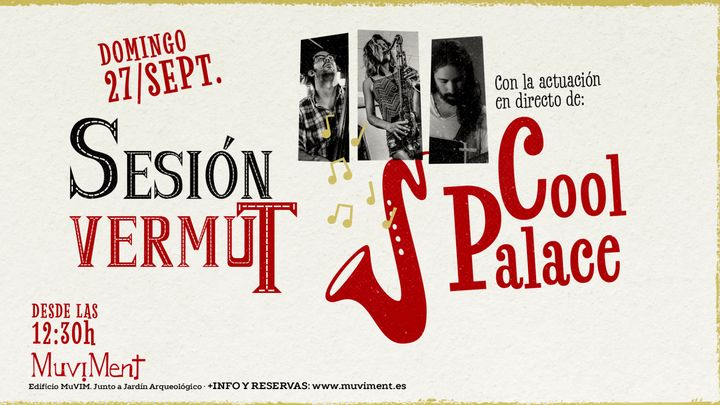 Cover for event: Sesión Vermut con Cool Palace