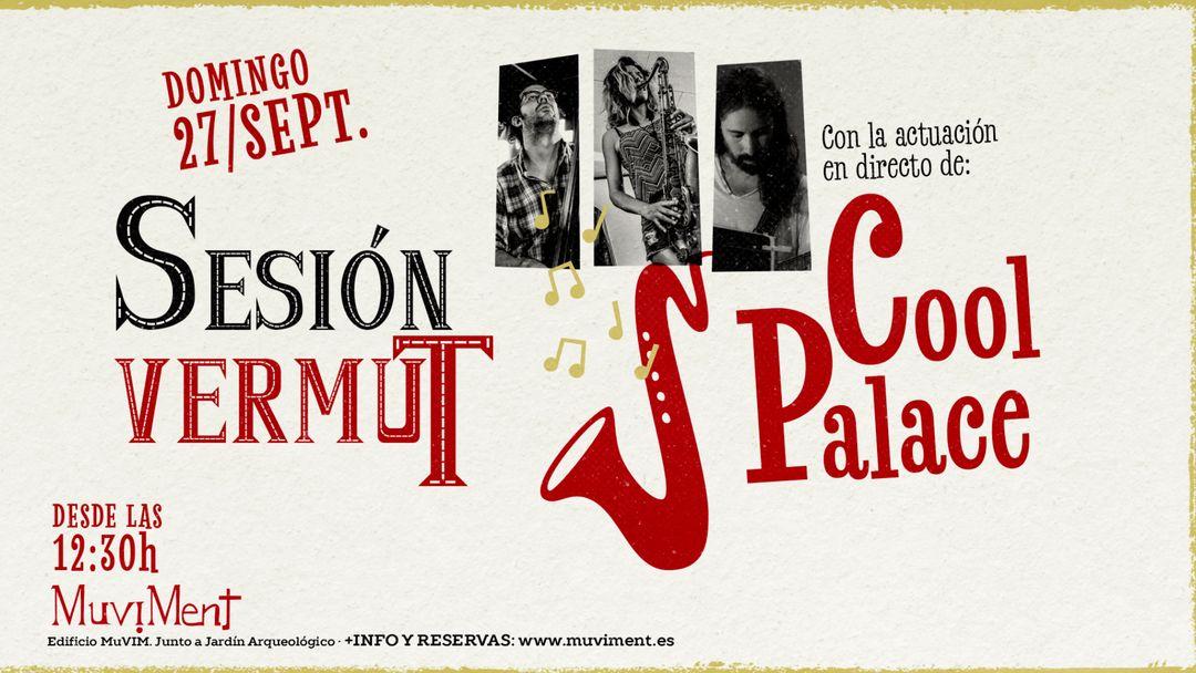 Sesión Vermut con Cool Palace-Eventplakat