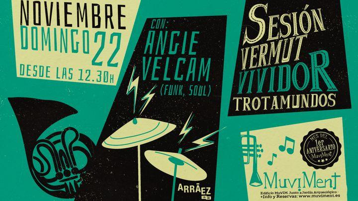 Cover for event: Sesión Vermut Vividor Trotamundos con Angie Velcam