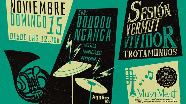 Cover for event: Sesión Vermut Vividor Trotamundos con Doudou Nganga y Joao Lázaro