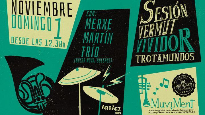 Cover for event: Sesión Vermut Vividor Trotamundos con Merxe Martín Trío