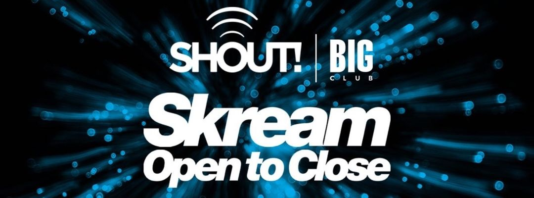 SHOUT! W/ SKREAM event cover