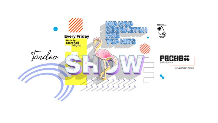 Cover for event: SHOW TARDEO | Every Friday