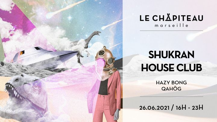 Cover for event: Shukran House Club - w/ QAHÖG & Hazy Bong