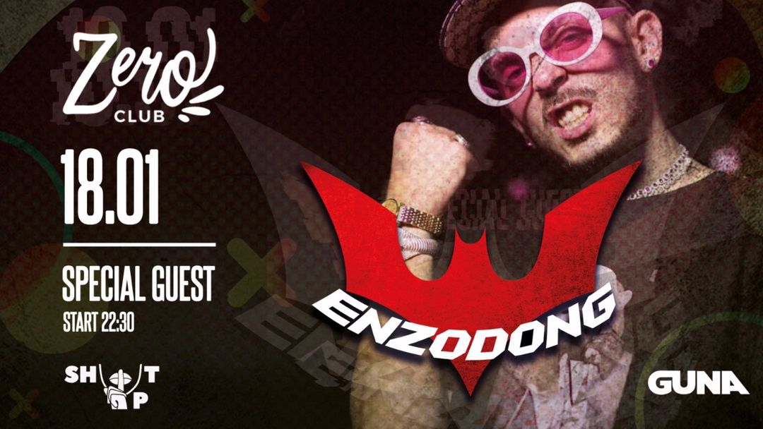 Shut Up presenta ENZO DONG at Zero Club-Eventplakat