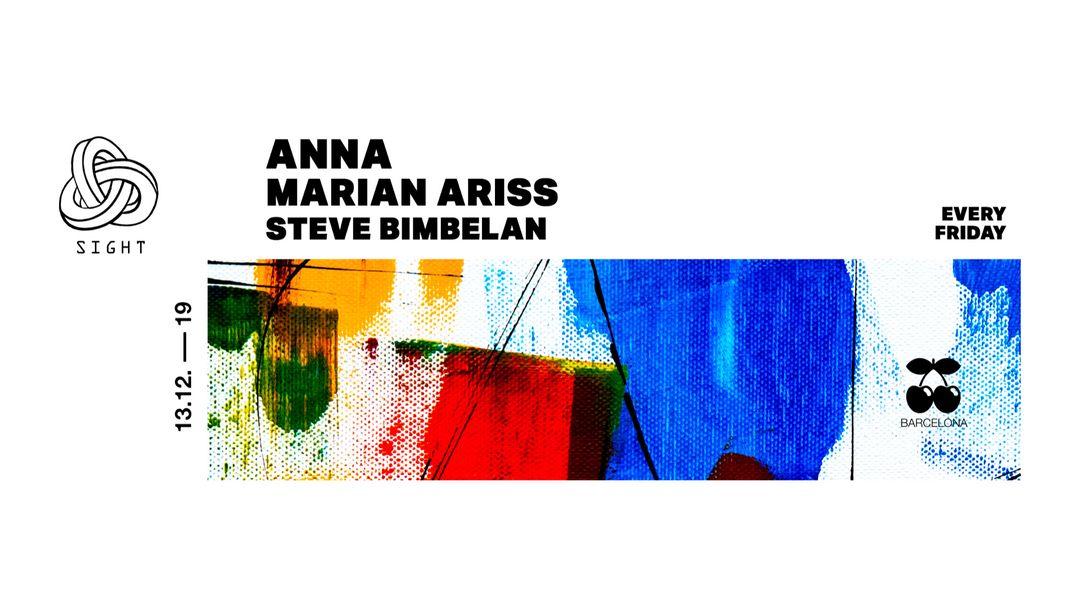 SIGHT pres. Anna, Marian Ariss and Steve Bimbelan event cover