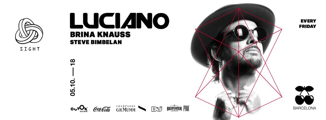 SIGHT pres. Luciano @ New Season Opening on Fridays event cover