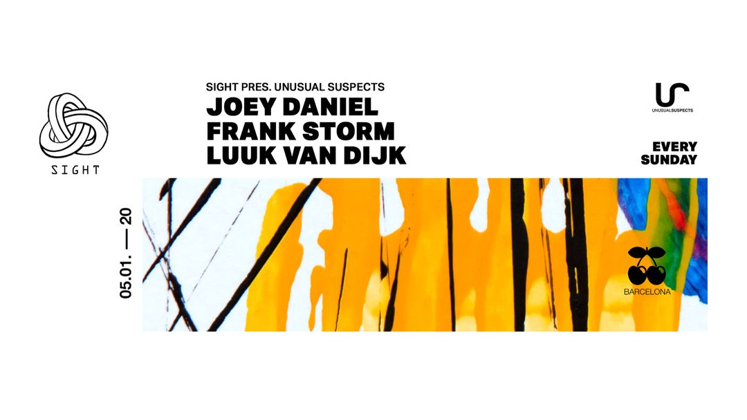 Cartel del evento SIGHT w/ UNUSUAL SUSPECTS pres. Joey Daniel, Luuk Van Djik and Frank Storm