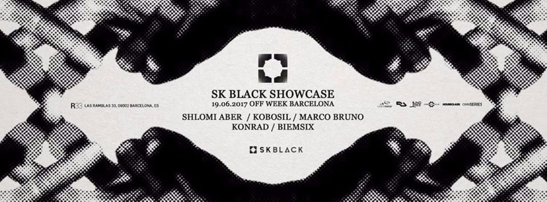 Cartel del evento SK BLACK Showcase   Off Week  2017 with Shlomi Aber