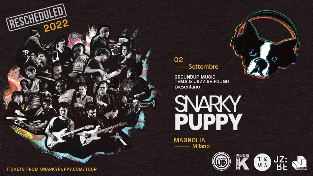 Cartel del evento SNARKY PUPPY A MILANO