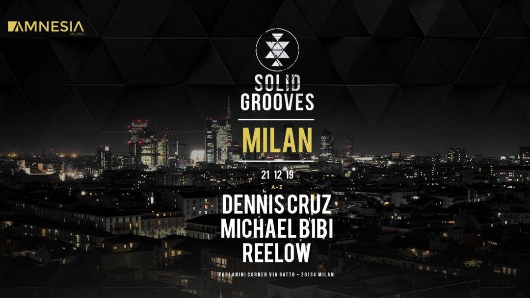 Copertina evento Solid Grooves - Milan w/ Dennis Cruz, Michael Bibi, Reelow