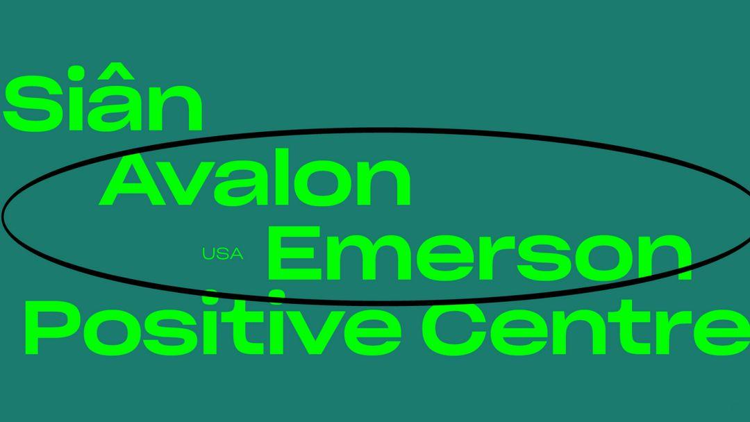 Sonda: Avalon Emerson, Siân, Positive Centre event cover