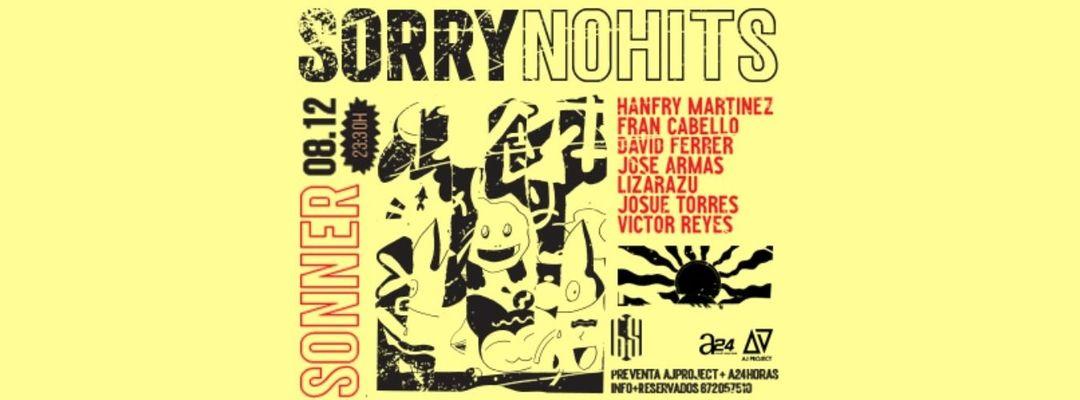 Copertina evento SORRY, NO HITS !!