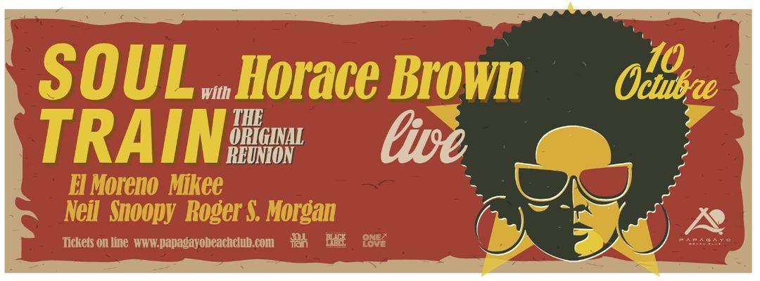 Copertina evento Soul Train Reunion with Horace Brown