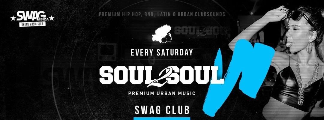 Cartel del evento Soul2Soul Ibiza - Premium Urban Music