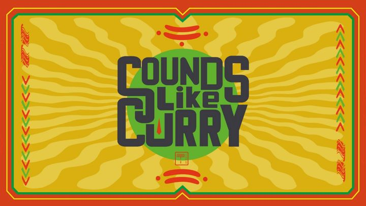 Cover for event: Sounds like Curry w/ HEILAN [uk] + Madd Rod
