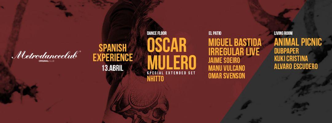 Couverture de l'événement SPANISH EXPERIENCE METRO DANCE CLUB :: OSCAR MULERO