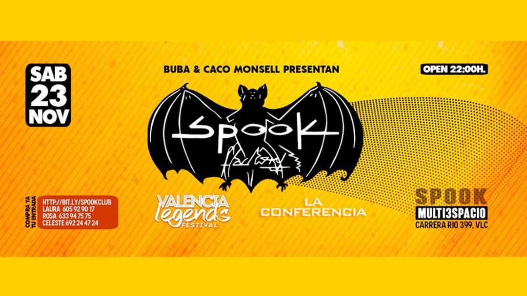 Spook Multiespacio + Valencia Legens + La Conferencia event cover