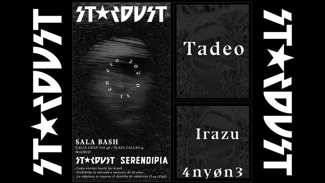 Cartel del evento Stardust 'in Exile' Invites: Tadeo, Irazu, 4NY0N3