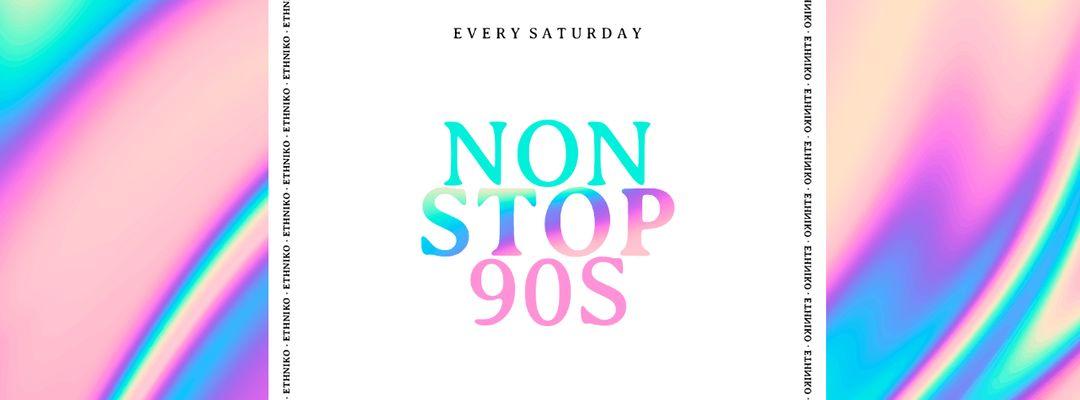 Cartel del evento Stop 90's | Ethniko Barcelona