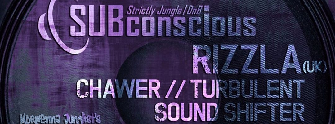 Cartel del evento SUBconscious // Jungle - Drum & Bass Sessions w/ RIZZLA