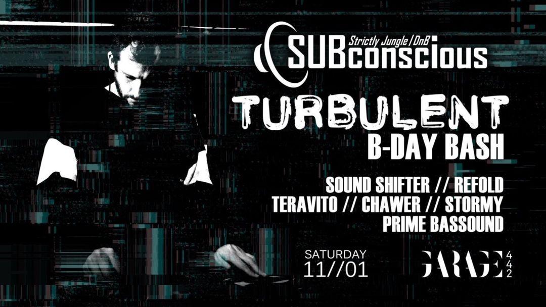 Cartel del evento Subconscious // Turbulent's 2nd 20th Jungle DnB B-Day Bash