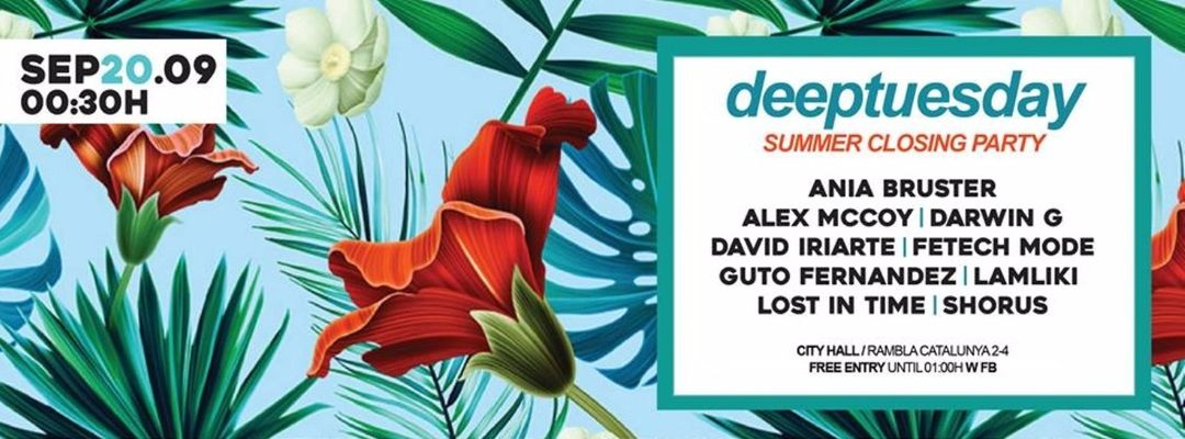 Cartel del evento Summer Closing Party presented by Deeptuesday