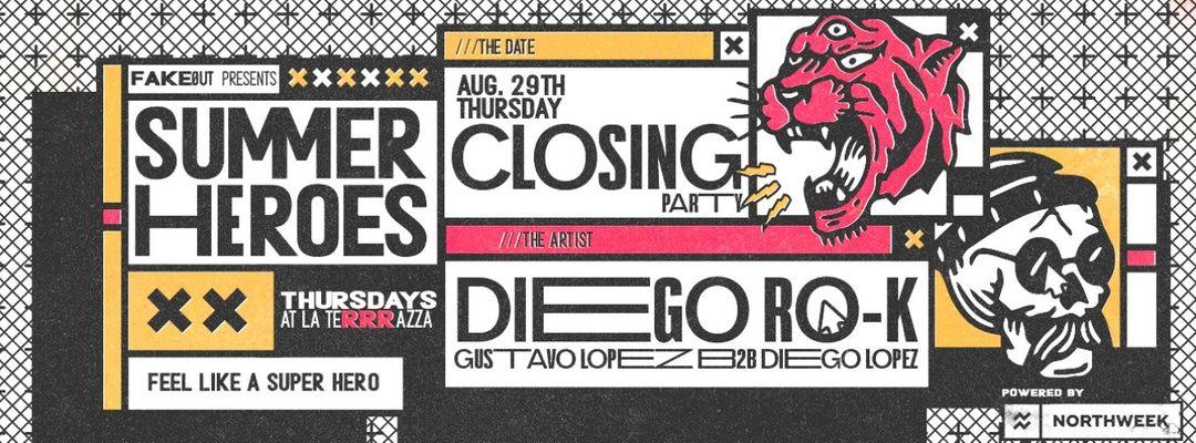 Cartel del evento Summer Heroes Closing Party w/ Diego RO-K